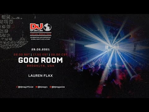 Lauren Flax Set For Goodroom, NYC As Part Of The #Top100Clubs Virtual World Tour