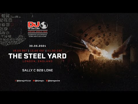 Sally C B2B Lone set for The Steel Yard, London as part of the #Top100Clubs Virtual World Tour