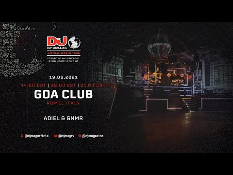 Adiel & GNMR Live For GOA Club, Italy as part of the #Top100Clubs Virtual World Tour