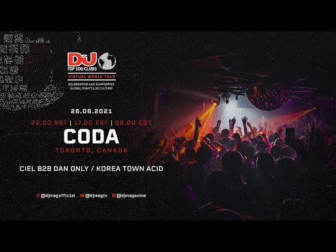 Ciel b2b Dan Only / Korea Town Acid Live For CODA, Amsterdam as part of the #Top100Clubs Virtual Wor