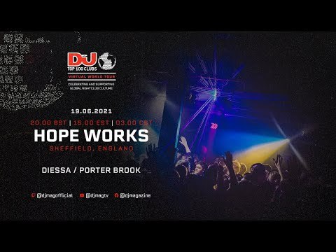Diessa & Porter Brook From Hope Works, Sheffield As Part Of The #Top100Clubs Virtual World Tour