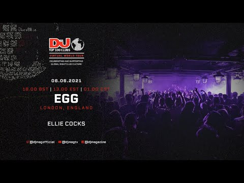 Ellie Cocks Live For EGG LDN As Part Of The #Top100Clubs Virtual World Tour