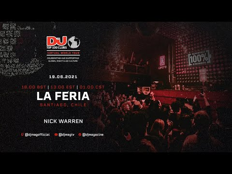 Nick Warren From La Feria, Chile As Part Of The #Top100Clubs Virtual World Tour