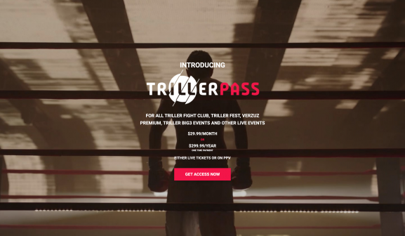 TrillerPass gives subscribers access to unlimited premium Triller boxing and music PPV events