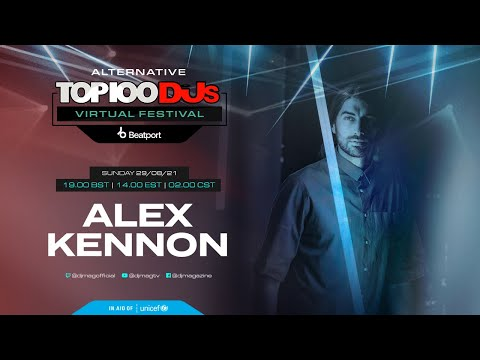 Alex Kennon live for the Alternative #Top100DJs virtual festival powered by Beatport