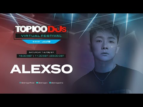 Alexso live for the #Top100DJs Virtual Festival, in aid of Unicef