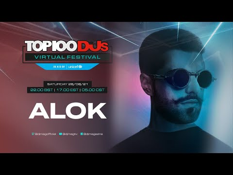 ALOK live for the #Top100DJs Virtual Festival, in aid of Unicef