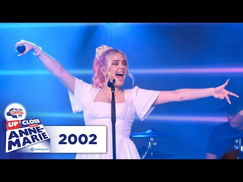 Anne-Marie – 2002 | Live At Capital Up Close | Capital