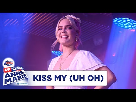 Anne-Marie – Kiss My (Uh Oh)   Live At Capital Up Close   Capital
