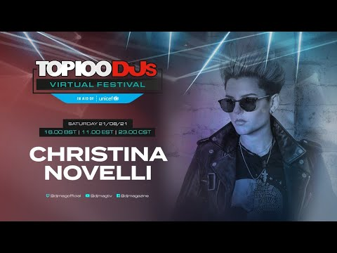 Christina Novelli live for the #Top100DJs Virtual Festival, in aid of Unicef