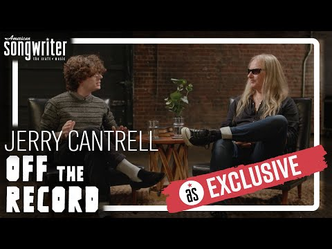 Off the Record with Jerry Cantrell | American Songwriter Exclusive Interview