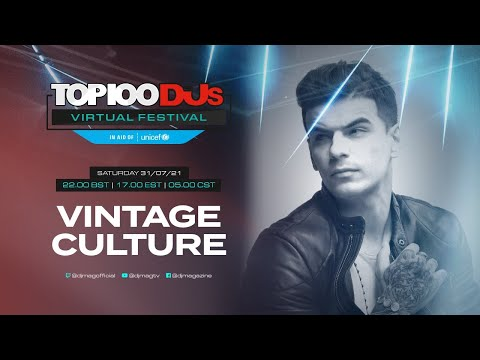 Vintage Culture live for the #Top100DJs Virtual Festival, in aid of Unicef