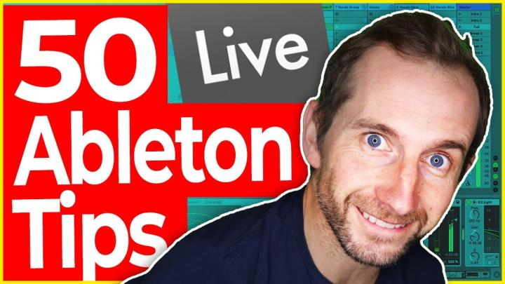 50 Top Workflow Tips For Ableton Live