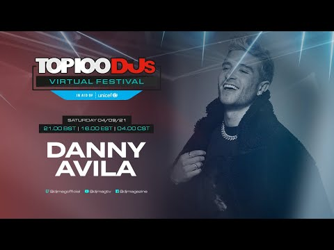 Danny Avila presents Mainstage Techno for the #Top100DJs Virtual Festival, in aid of Unicef
