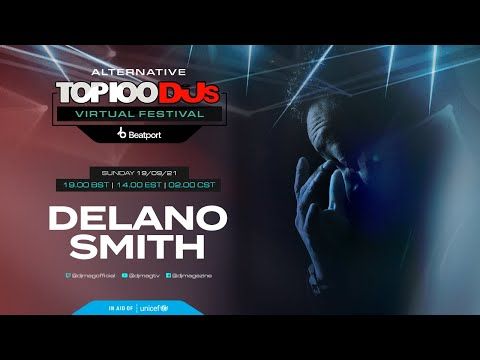 Delano Smith live for the Alternative #Top100DJs virtual festival powered by @beatport