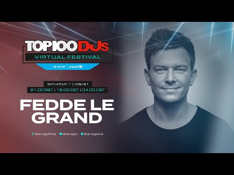 Fedde Le Grand live for the #Top100DJs Virtual Festival, in aid of Unicef