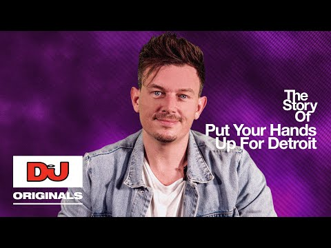 Fedde Le Grand 'Put Your Hands Up For Detroit' | The Story Of a chart-smashing dance anthem