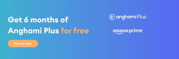 Get 6 months of Anghami Plus free with Amazon Prime in Saudi Arabia and UAE
