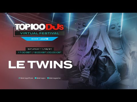 Le Twins live for the #Top100DJs Virtual Festival, in aid of Unicef