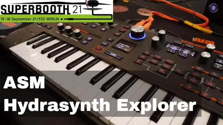 Superbooth 21: ASM Hydrasynth Deluxe and Explorer