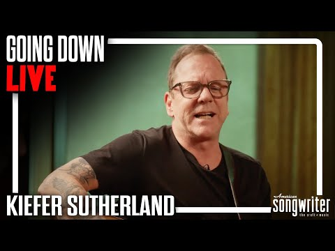 Going Down LIVE – Kiefer Sutherland